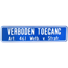Productafbeelding Bord Verboden Toegang 50 x 12 cm klein